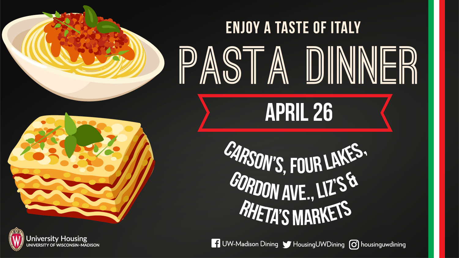 Pasta Dinner, April 26 5-7:30 pm at Carson's, Four Lakes, Gordon Ave., Liz's, & Rheta's Markets